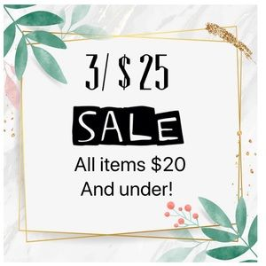All items $20 and below are 3 for $25